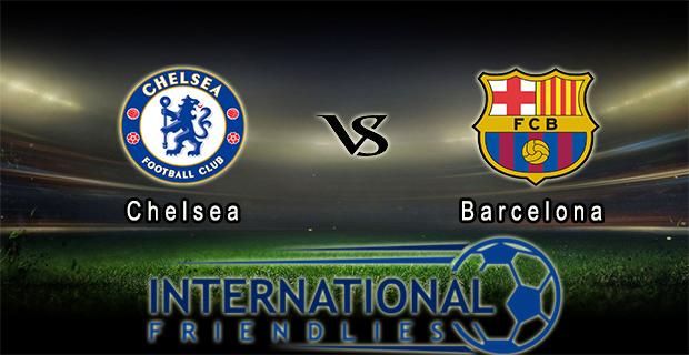 Prediksi Skor Chelsea Vs Barcelona 29 Juli 2015