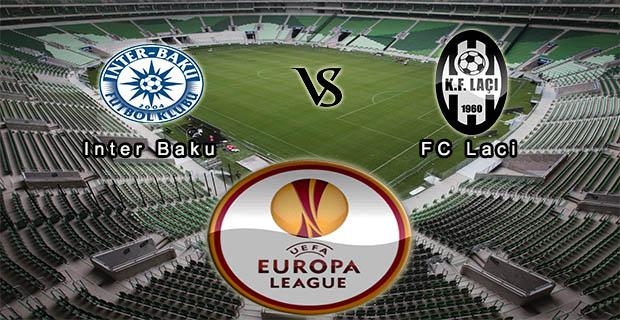 Prediksi Skor Inter Baku Vs KF Laci 9 Juli 2015