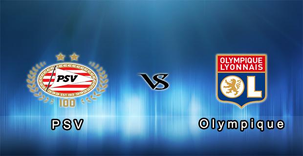 Prediksi Skor PSV Vs Olympique Lyonnais 15 Juli 2015