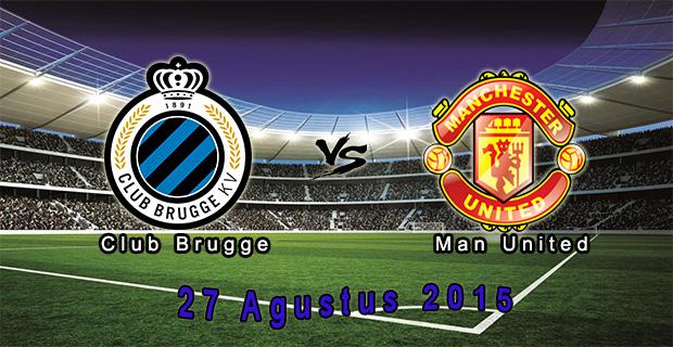 Prediksi Skor Club Brugge Vs Manchester Utd 27 Agustus 2015