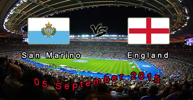 Prediksi Skor San Marino Vs Inggris 5 September 2015