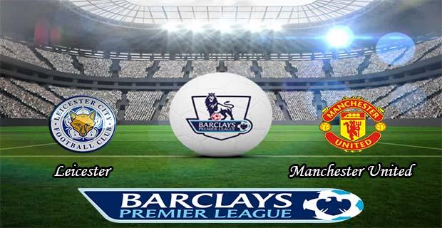 Prediksi Skor Leicester Vs Manchester Utd 29 November 2015