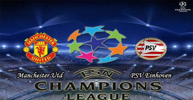 Prediksi Skor Manchester Utd Vs PSV 26 November 2015