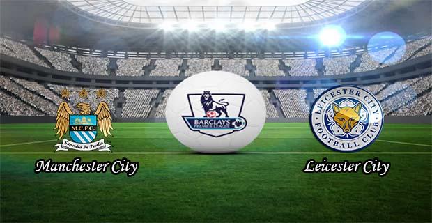 Prediksi Skor Leicester City Vs Manchester City 30 Desember 2015