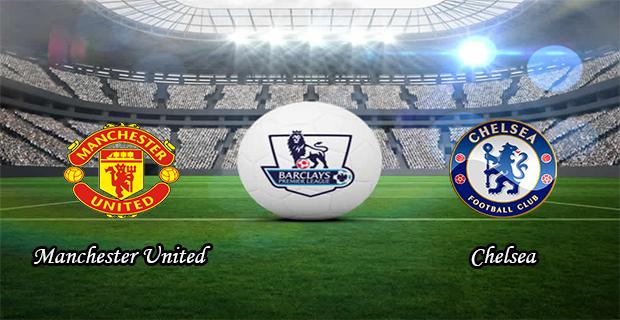 Prediksi Skor Manchester Utd Vs Chelsea 29 Desember 2015