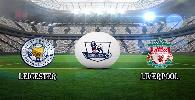 Prediksi Skor Leicester Vs Liverpool 3 Februari 2016