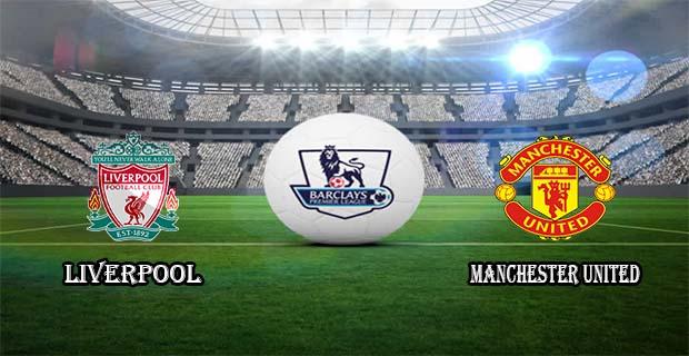 Prediksi Skor Liverpool Vs Manchester Utd 17 Januari 2016