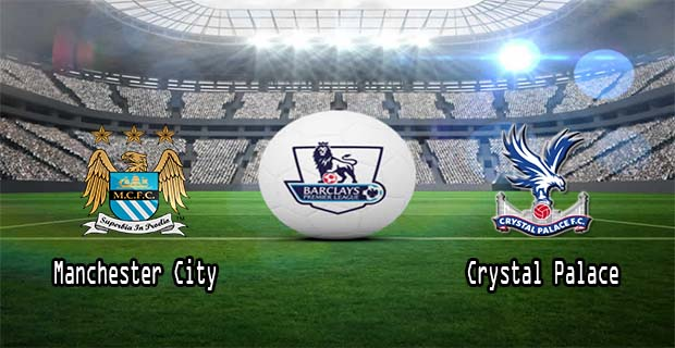 Prediksi Skor Manchester City Vs Crystal Palace 16 Januari 2016