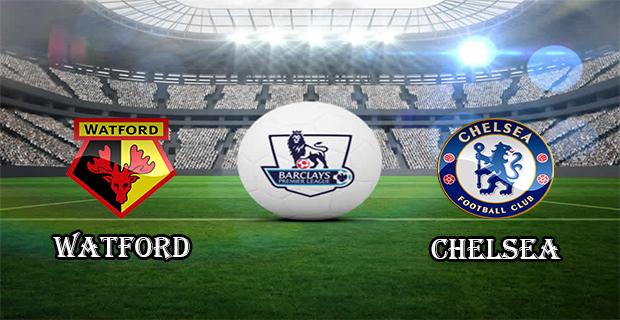 Prediksi Skor Watford Vs Chelsea 4 Februari 2016