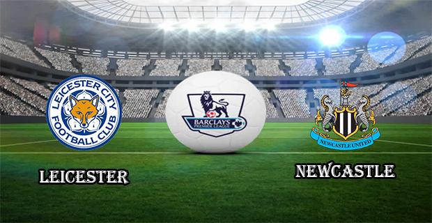 Prediksi Skor Leicester City Vs Newcastle 15 Maret 2016