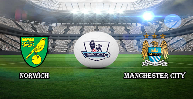 Prediksi Skor Norwich Vs Manchester City 12 Maret 2016