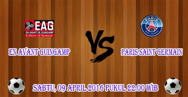 Prediksi Skor EN Avant Guingamp vs Paris Saint Germain 9 April 2016
