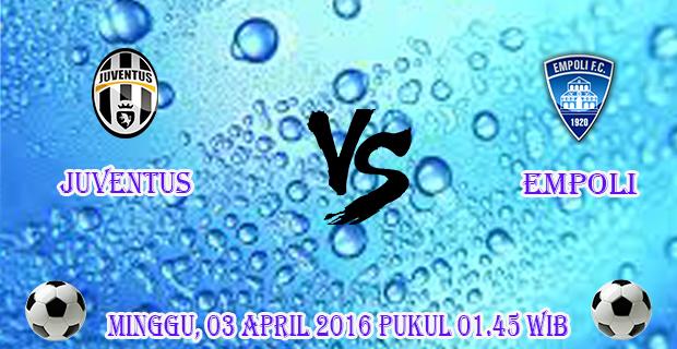 Prediksi Skor Juventus vs Empoli 3 April 2016