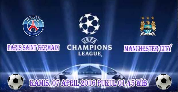 Prediksi Skor Paris Saint Germain vs Manchester City 7 April 2016