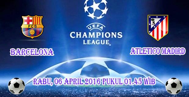 Prediski Skor Barcelona vs Atletico Madrid 6 April 2016
