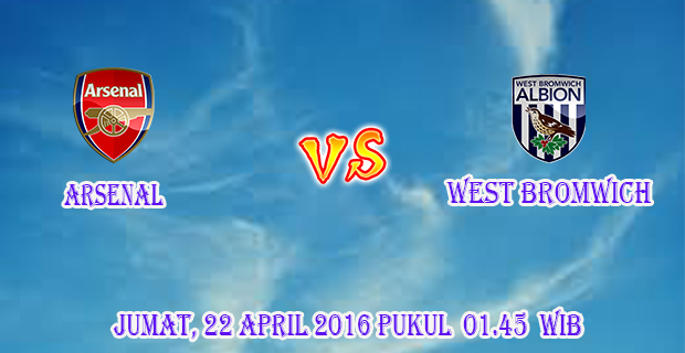 Prediksi Skor Arsenal vs West Bromwich 22 April 2016