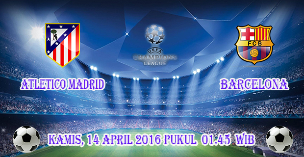 prediksi-skor-atletico-madrid-vs-barcelona-14-april-2016