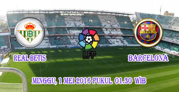 prediksi-skor-real-betis-vs-barcelona-1-mei-2016