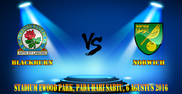 Prediksi Skor Blackburn Vs Norwich 6 Agustus 2016