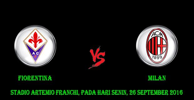 Prediksi Skor Fiorentina vs Milan 26 September 2016