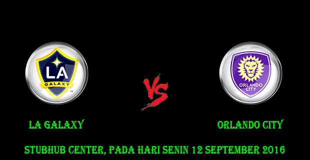 Prediksi Skor LA Galaxy vs Orlando City 12 September 2016