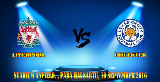 Prediksi Skor Liverpool vs Leicester City 10 September 2016