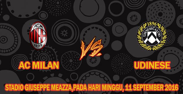 Prediksi Skor Milan vs Udinese 11 September 2016