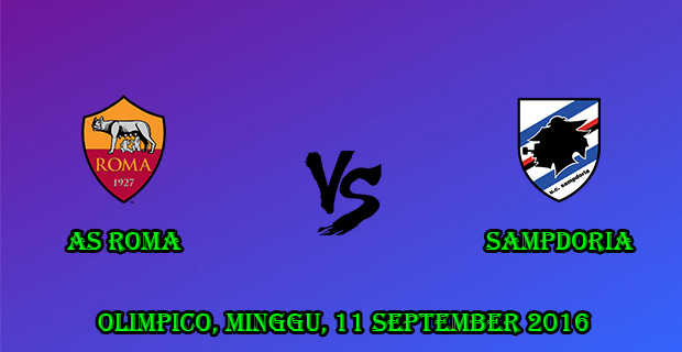 Prediksi Skor Roma vs Sampdoria 11 September 2016