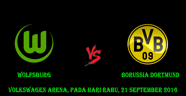Prediksi Skor Wolfsburg vs Borussia Dortmund 21 September 2016