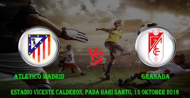 Prediksi Skor Atletico Madrid vs Granada 15 Oktober 2016
