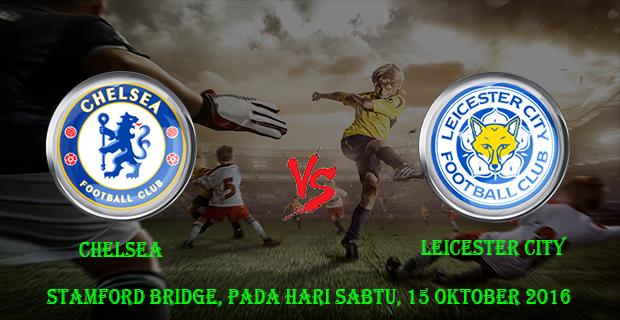 Prediksi Skor Chelsea vs Leicester City 15 Oktober 2016