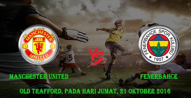 prediksi-skor-manchester-united-vs-fenerbahce-21-oktober-2016