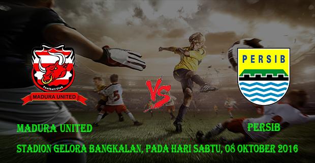 Prediksi Skor Madura United vs Persib 8 Oktober 2016