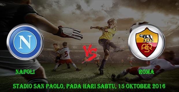Prediksi Skor Napoli vs Roma 15 Oktober 2016