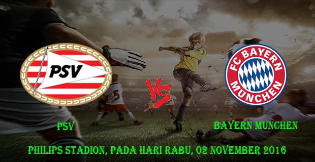 Prediksi Skor PSV vs Bayern Munchen 02 November 2016