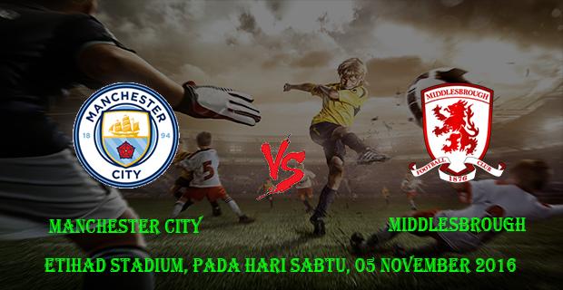Prediksi Skor Manchester City vs Middlesbrough 05 November 2016