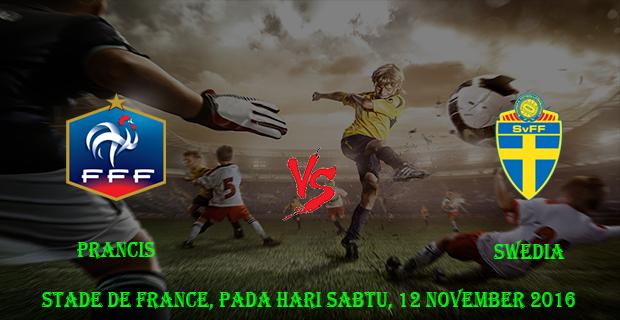 Prediksi Skor Prancis vs Swedia 12 November 2016