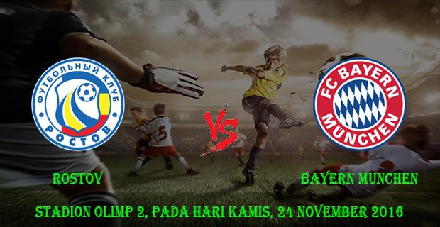 Prediksi Skor Rostov vs Bayern munchen 24 November 2016