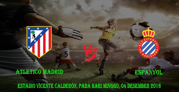 Prediksi Skor Atletico Madrid vs Espanyol 04 Desember 2016