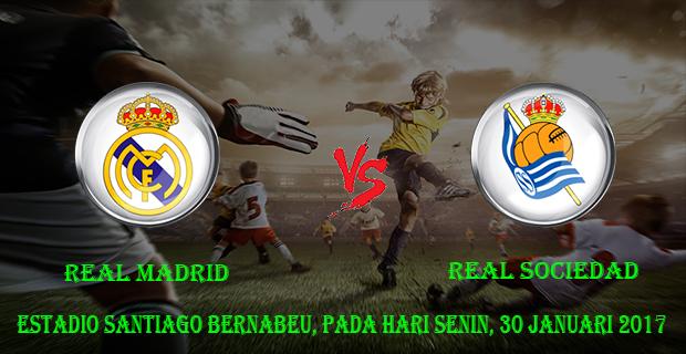 prediksi-skor-real-madrid-vs-real-sociedad-30-januari-2017