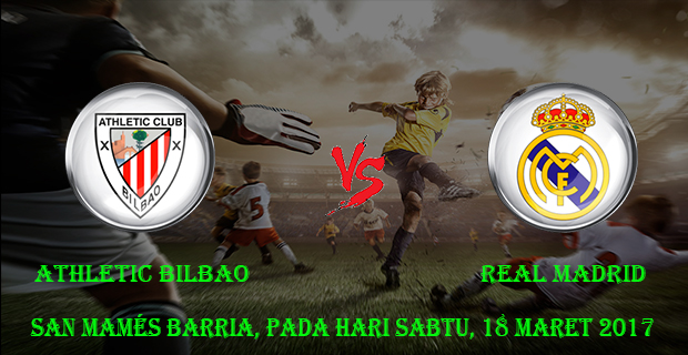 prediksi-skor-athletic-bilbao-vs-real-madrid-18-maret-2017