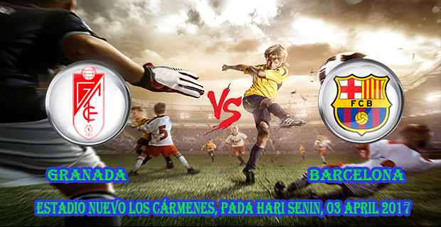 prediksi-skor-granada-vs-barcelona-3-april-2017