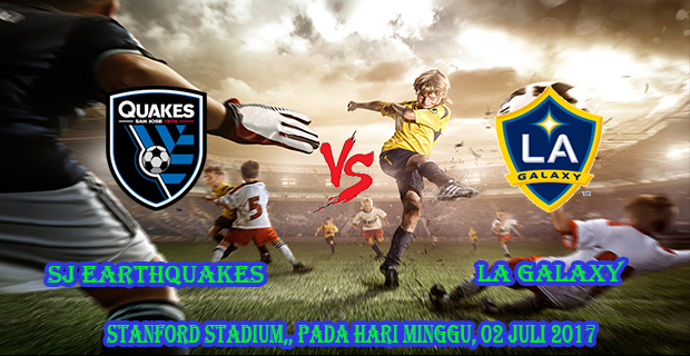 prediksi-skor-sj-earthquakes-vs-la-galaxy-2-juli-2017