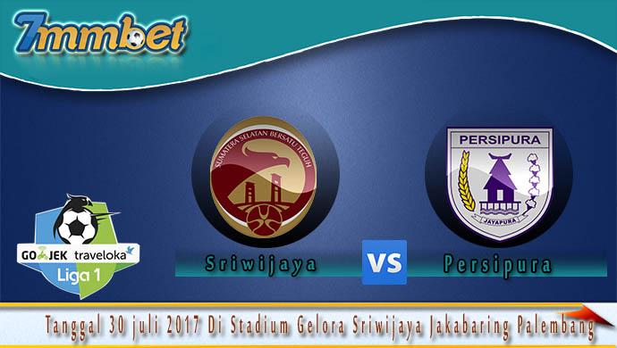 prediksi-skor-sriwijaya -vs-persipura-30-juli-2017