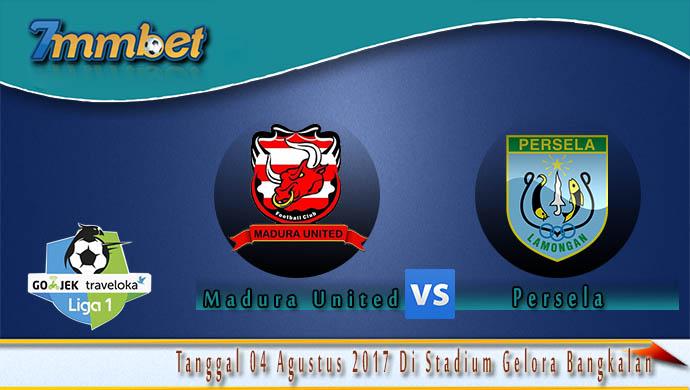 prediksi-skor-madura-united-vs-persela-04-agustus-2017