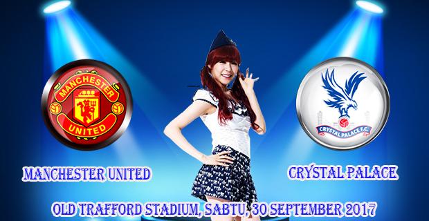 prediksi-skor-manchester-united-vs-crystal-palace-30-september-2017