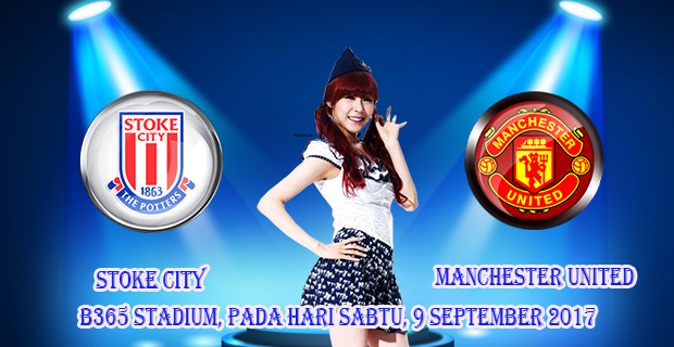 prediksi-skor-stoke-city-vs-manchester-united-9-september-2017