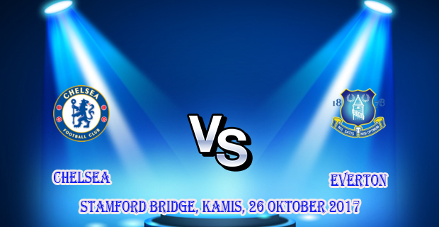 prediksi-skor-chelsea-vs-everton-26-oktober-2017