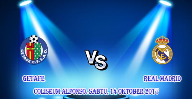 prediksi-skor-getafe-vs-real-madrid-14-oktober-2017