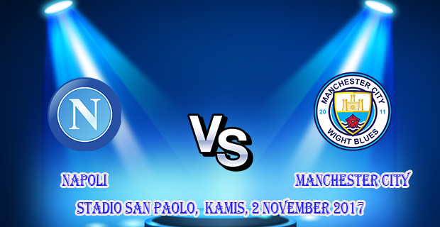 prediksi-skor-napoli-vs-manchester-city-2-november-2017